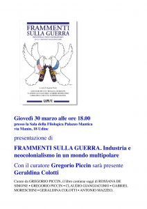 FRAMMENTI SULLA GUERRA. Industria e neocolonialismo in un mondo multipolare @ Sala della Filologica Palazzo Mantica | Udine | Friuli-Venezia Giulia | Italia