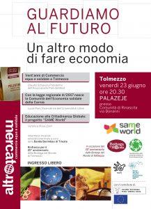Guardiamo al futuro, un altro modo di fare economia @ PalaZeje, presso la Comunità di Rinascita di Tolmezzo | Tolmezzo | Friuli-Venezia Giulia | Italia