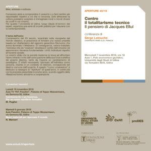Contro li totalitarismo tecnico il pensiero di J. Ellul presentato da Serge Latouche @ Aula A1 del polo economico giuridico Universita di Udine    Udine   Friuli-Venezia Giulia   Italia