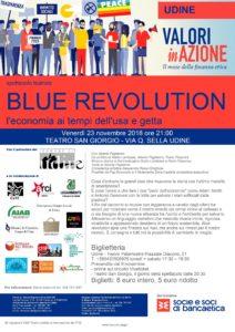 Blue Revolution - l'economia ai tempi dell'usa e getta - Teatro @ Teatro San Giorgio | Udine | Friuli-Venezia Giulia | Italia