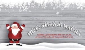 Mercatino di Natale 2018 @ Circolo Adria