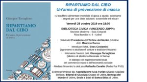 """Ripartiamo dal CIBO - un'arma di prevenzione di massa! @ Biblioteca Civica """"Vincenzo Joppi"""", Sezione Moderna - Sala Corgnali"""