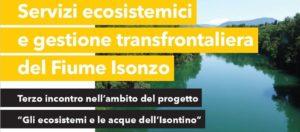Servizi ecosistemici e gestione transfrontaliera dell'Isonzo @ Sala Dora Bassi