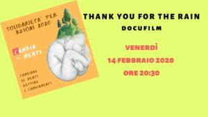 Thank you for the rain - Prima visione a Udine @ Casa delle Suore Rosarie