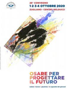 28^ Convegno del Centro Balducci 1-4 Ottobre 2020 OSARE PER PROGETTARE IL FUTURO